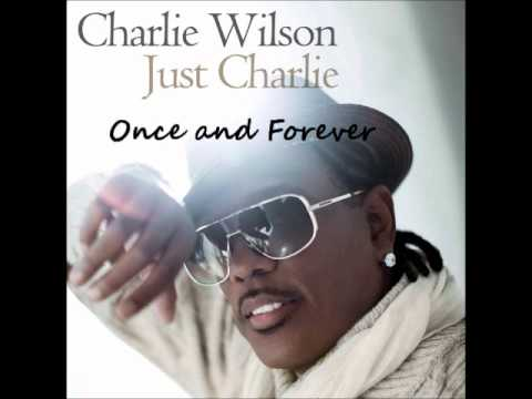 Charlie WilsonOnce and Forever