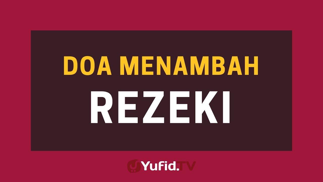 Doa Menambah Rezeki Dan Doa Rezeki Halal Poster Dakwah Yufid Tv