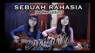 SEBUAH RAHASIA - Pee Wee Gaskins (Cover by DwiTanty)