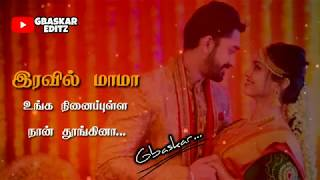 Tamil WhatsApp status lyrics 💟 Manasa madichi Nee than song ❤️ Awesome line's 💕 GBaskar editz