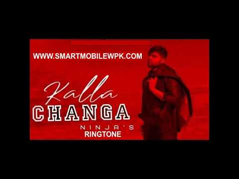 kalla-changa-new-ninja-song-jaani--b-parak-new-mp3-song-ringtone