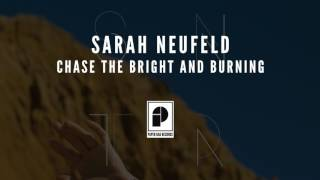 "Sarah Neufeld - ""Chase The Bright And Burning"" (Official Audio)"