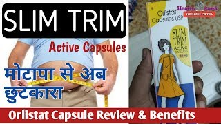 Slim Trim Active Capsules || Orlistat Capsule || मोटापा से आसान छुटकारा || Health Rank