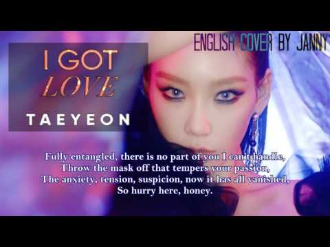 TAEYEON (태연) - I Got Love | English Cover By JANNY