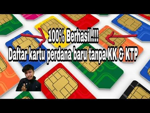 100% Berhasil.!! Registrasi kartu perdana baru tanpa KK \u0026 KTP 2018  YouTube