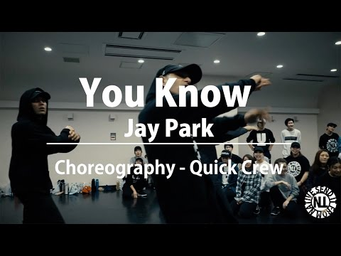 1de8253f2 Quick Crew Workshop @NATIVE - You Know | Jay Park - YouTube