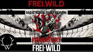 FREI.WILD - Das STADION trägt GEWEIH - 05. Juli 2019 ! [Teaser Long Version]