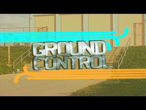 """Ground Control"" - Trailer Vol. 2"