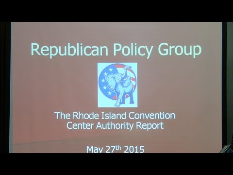 RI Republican Policy Group reports on the Convention Center Authority