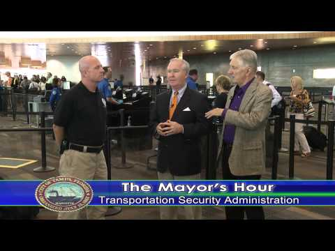 The Mayor's Hour - Transportation Security Administration (T