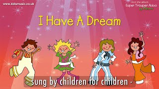 Kidzone - I Have A Dream