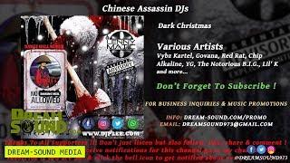 Chinese Assassin - Dark Christmas (Dancehall & Hip-Hop Mixtape 2018)