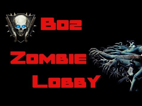 BO2 Presentation Lobby BO2 Zombie