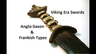 Viking Era Sword Hilts Anglo Saxon and Frankish Hilts