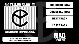 Yellow Claw, Diplo & LNY TNZ - Techno (feat. Waka Flocka Flame) [Full Stream]