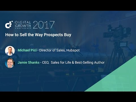 How To Sell The Way Prospects Buy Michael Pici & Jamie Shanks - Digital Growth Conference