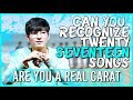 ARE YOU A REAL CARAT | CAN YOU RECOGNIZE 20 SEVENTEEN SONGS