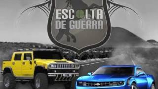Escolta de Guerra - La Hummer y El Camaro 2011 (Oficial)