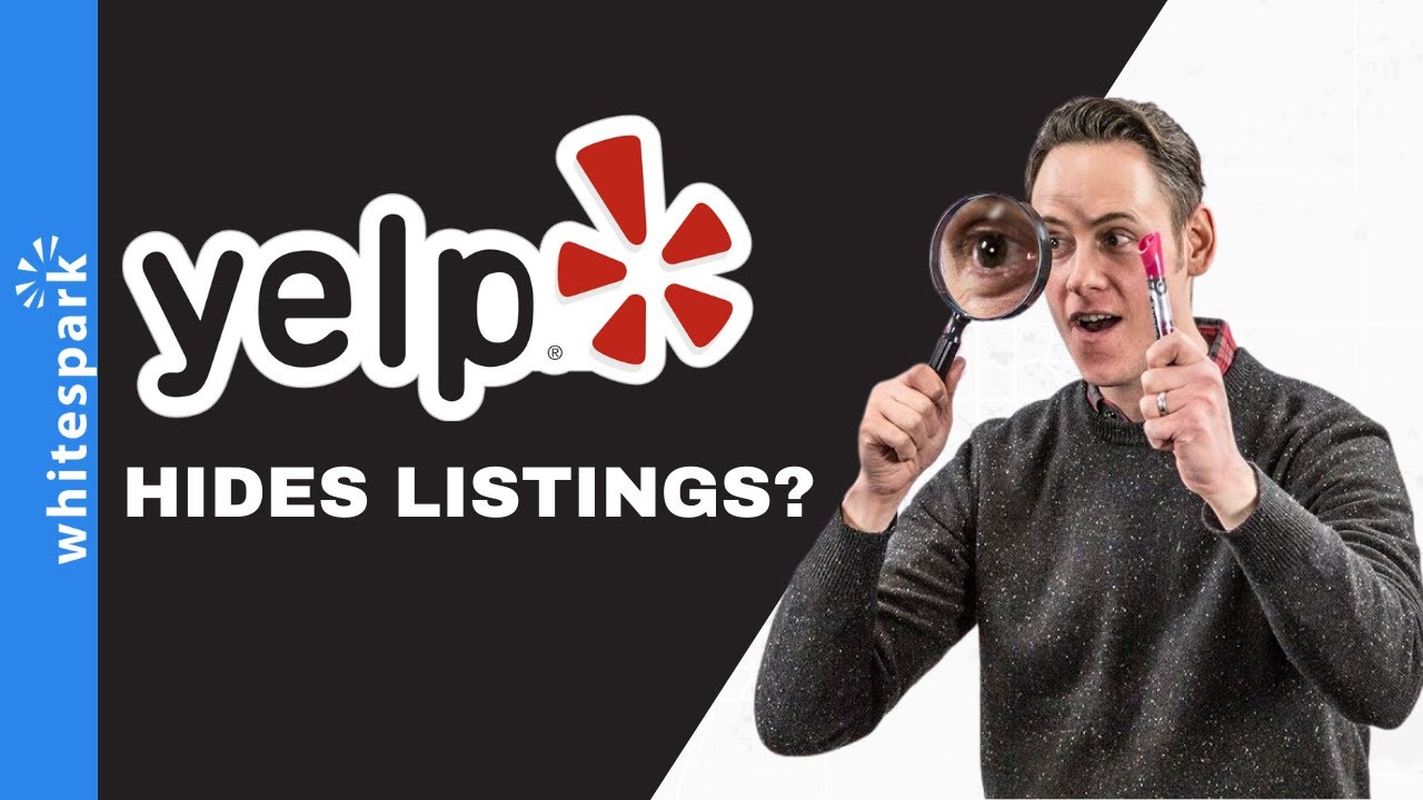Did You Know That Yelp Will Hide Some Listings? - Whitespark