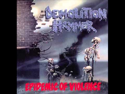 Demolition Hammer - Epidemic of Violence (Full Album)