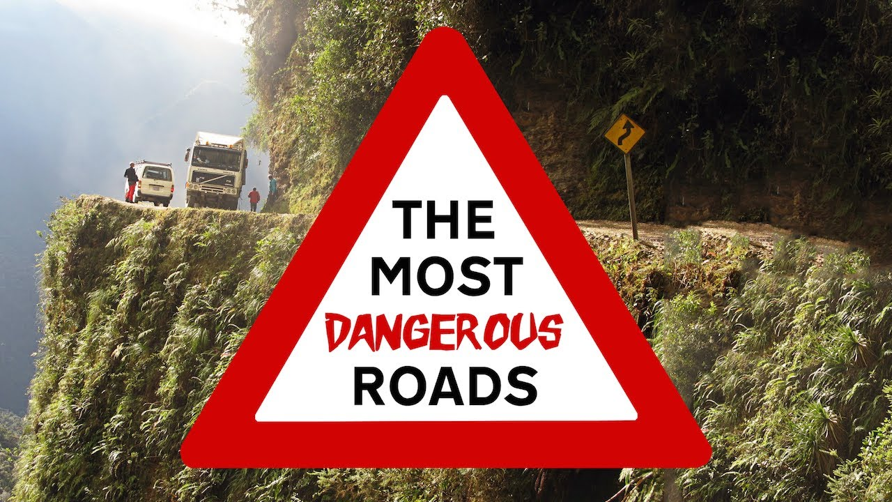 The Most Dangerous Roads That'll Try To Kill You