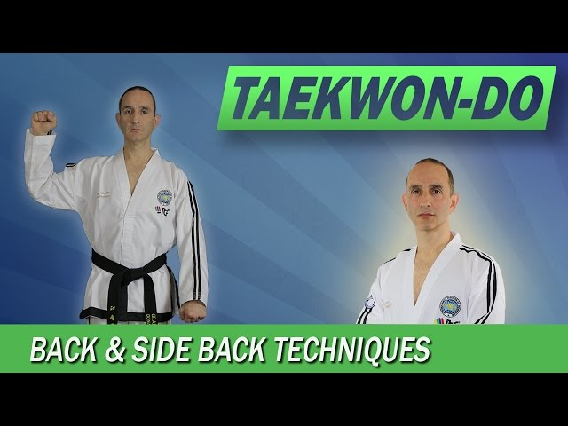 Taekwon-Do: Back & Side Back Techniques