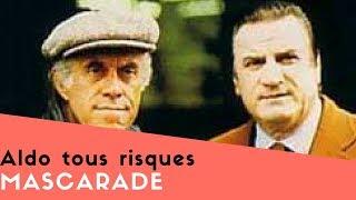 Aldo tous risques - Mascarade