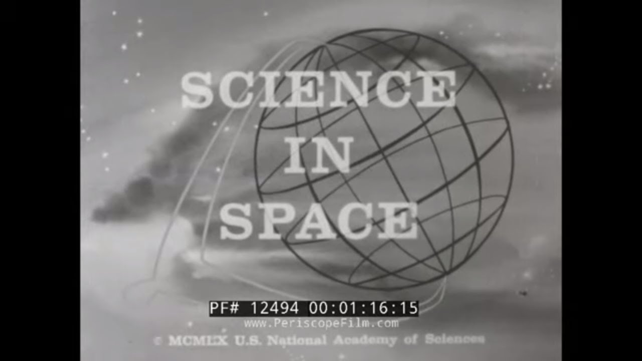 """""""SCIENCE IN SPACE"""" EARLY 1960s SPACE EXPLORATION FILM ..."""