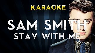 Sam Smith - Stay with me | Lower Key Karaoke Instrumental Lyrics Cover Sing Along