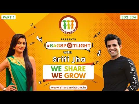 SAGspotlight S2 E04 (Part1) Sriti Jha  I Himanshu Ashok Malhotra thumbnail