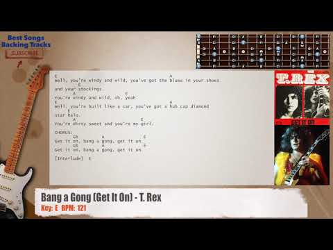 Bang a Gong (Get It On) - T. Rex Guitar Backing Track with chords ...