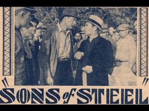 Sons Of Steel (1935) Charles Lamont