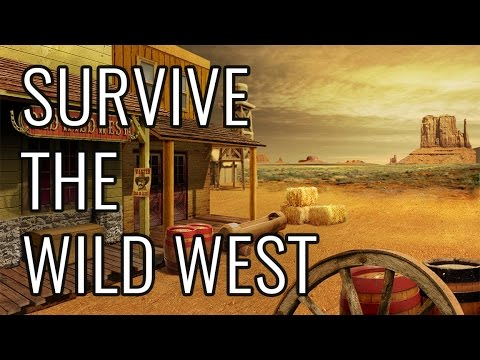 How To Survive The Wild West - EPIC HOW TO