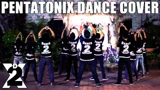 Pentatonix - Hark! The Herald Angels Sing | Dance Choreography by D2X Crew