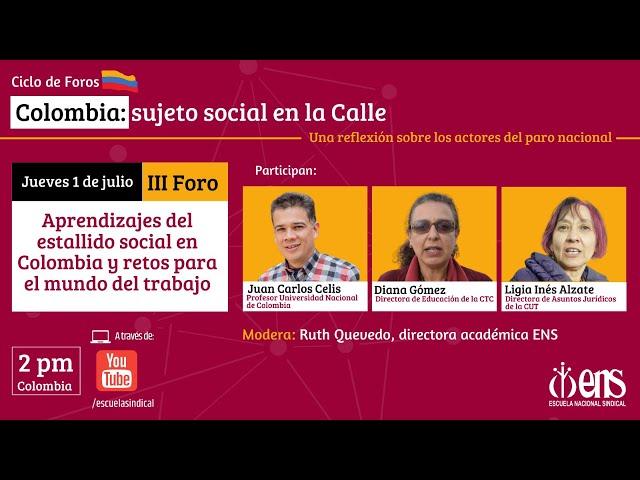 Foro: aprendizajes del estallido social en Colombia y retos para el mundo del trabajo
