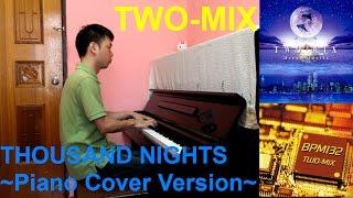 THOUSAND NIGHTS (Original Version) from TWO-MIX 1st album 「BPM132...