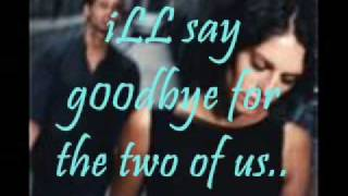 ill say goodbye for the two of us with lyrics