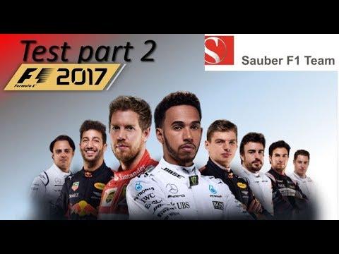 SVS - #0227 GamePlay - Formula 1 2017 - Test Part Three [Sauber]
