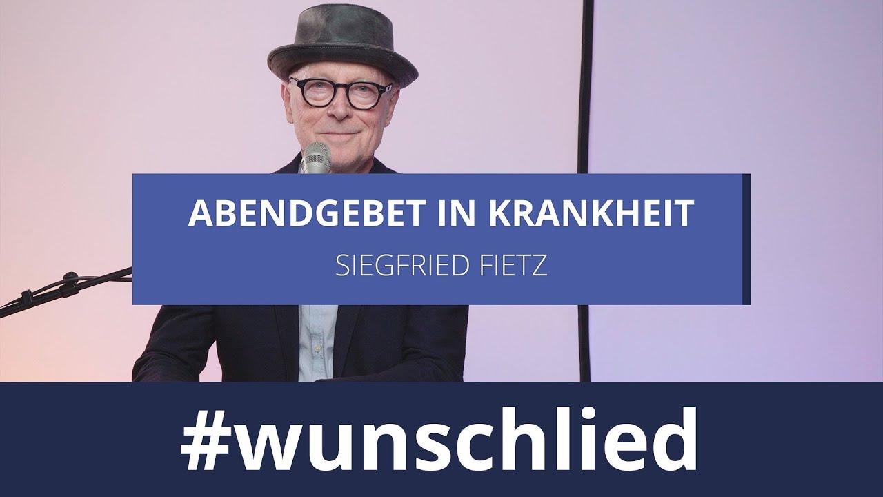 Siegfried Fietz singt 'Abendgebet in Krankheit' #wunschlied