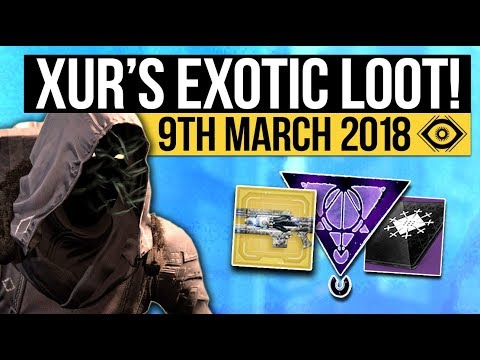 Destiny 2   XUR LOCATION & EXOTICS! - Exotic Weapon, Armor Inventory & Fated Engram! (9th March)
