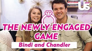 Bindi Irwin And Chandler Powell Play The Newly Engaged Game