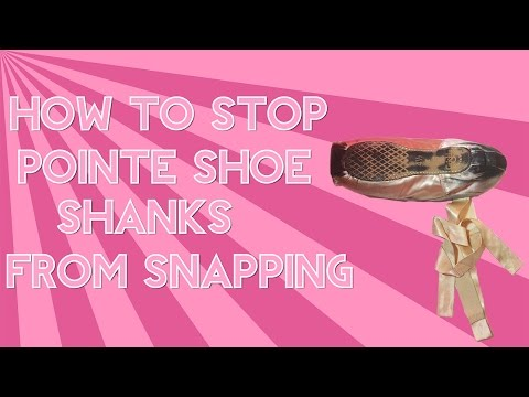 Stop Pointe Shoe Shanks Snapping! - How To Stop Pointe Shoes Breaking Strong Feet
