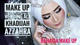 MAKE UP WEDDING ALA KHADIJAH AZZAHRA