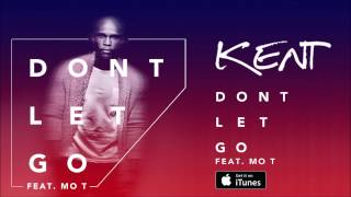 DJ KENT FT MO-T - Don