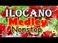 ILOCANO SONG MEDLEY NONSTOP