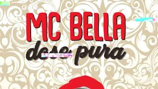 Mc Bella DOSE PURA DJAY W.mp3