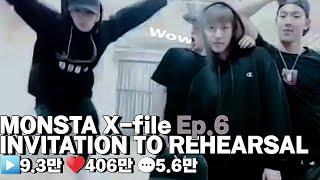 [몬스타엑스] MONSTA X-file Ep.6 INVITATION TO REHEARSAL   과거 몬스타엑…