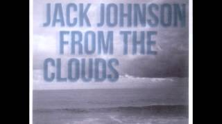 Jack Johnson - From the clouds [Lyrics]