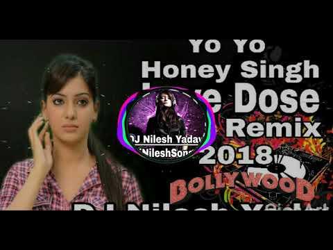 Love Dose (Honey Singh)_ Rock Style Mix 2018 Music_Mafiya{DJ_Nilesh_Rock}-7023936037-JaunpurMusic.Co
