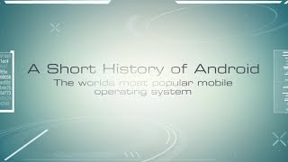 A Short History Of Android (2003-2015)